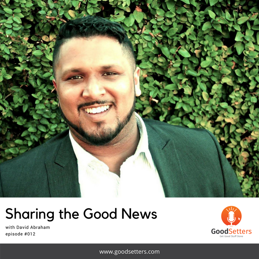 Episode #12: Sharing the Good News