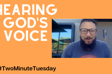 Two Minute Tuesday - Hearing God's Voice