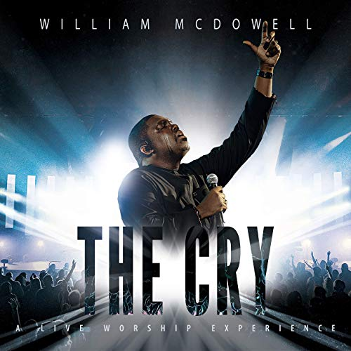 The Cry - William McDowell