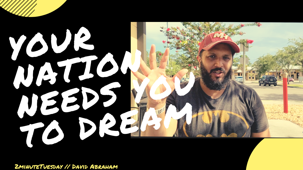 Your Nation Needs You...to Dream